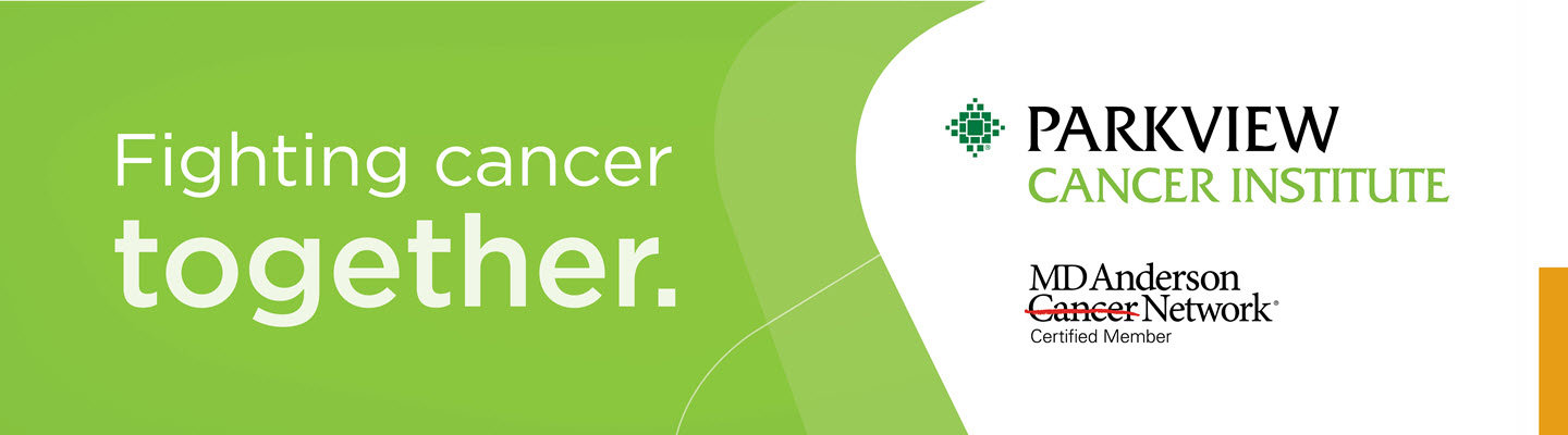 banner image Cancer Services l Parkview Health l Northeast Indiana and Northwest Ohio