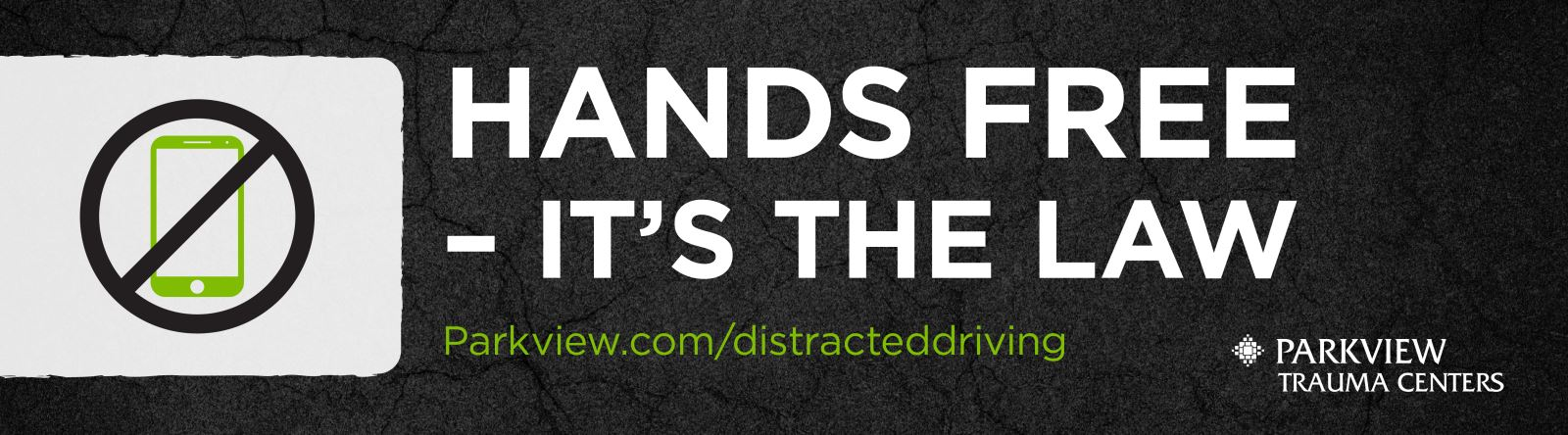 Parkview Hands Free Distracted Driving Initiative